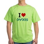 I Love Oyoos design Green T-Shirt