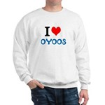I Love Oyoos design Sweatshirt