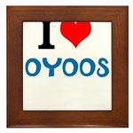 I Love Oyoos design Framed Tile
