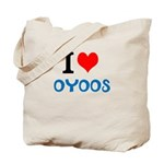 I Love Oyoos design Tote Bag