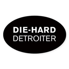 Die-Hard Detroiter Oval Decal