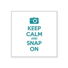 "Keep calm and snap on Square Sticker 3"" x 3"""