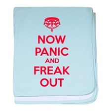 Now paninc and freak out baby blanket