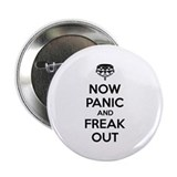 "Now paninc and freak out 2.25"" Button"
