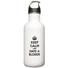 Keep calm and date a blonde Water Bottle