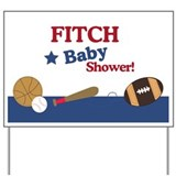 Fitch Baby Shower Sign Yard Sign
