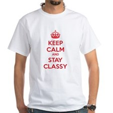 Keep calm and stay classy Shirt