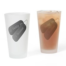 My Daddy is a Soldier Drinking Glass