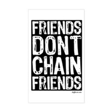 Don't Chain Dogs Rectangle Decal