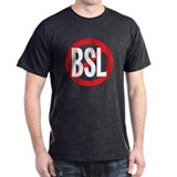 """Say NO to BSL"" Tee"