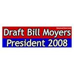 Draft Bill Moyers for President Bumper Sticker