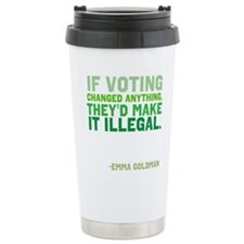 If Voting Changed Anything... Ceramic Travel Mug
