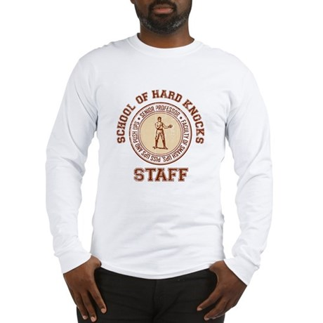 School of Hard Knocks Long Sleeve T-Shirt