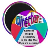 Director... in charge? Magnet