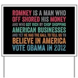 Anti Romney Believe Yard Sign