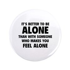 "Alone 3.5"" Button (100 pack)"