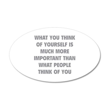 Think Of Yourself 22x14 Oval Wall Peel