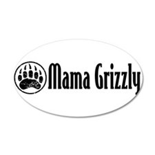 Sarah Palin - Mama Grizzly 20x12 Oval Wall Peel