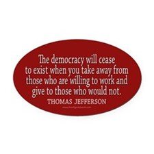 Jefferson Democracy Quote 2 Oval Car Magnet