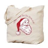 Where my HO HO HOs at? Tote Bag