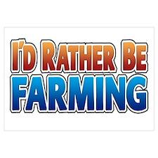 I'd Rather Be Farming - no an