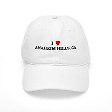 I Love ANAHEIM HILLS Baseball Cap
