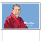 Mikao Usui Reiki, Yard Sign