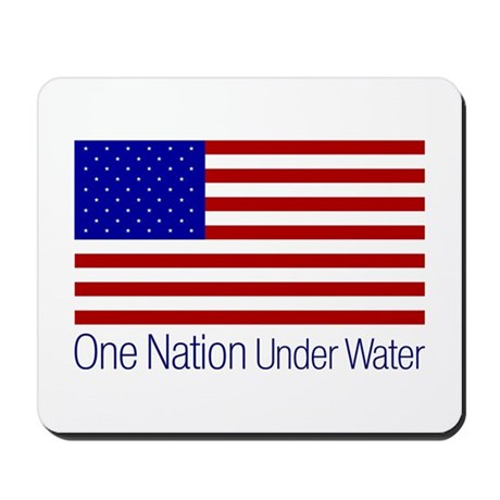 One Nation Under Water Mousepad