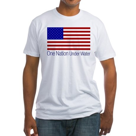 One Nation Under Water Fitted T-Shirt