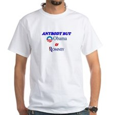 Anybody But Obama and Romney Shirt