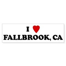 I Love FALLBROOK Bumper Bumper Sticker