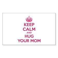 Keep calm and hug your mom Decal