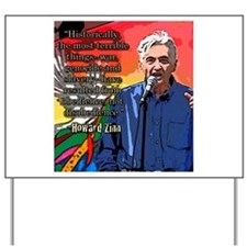 Howard Zinn Yard Sign