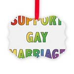 SUPPORT_GAY_MARRIAGE_1.jpg Picture Ornament