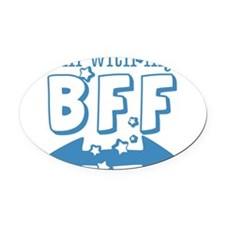 I'm with My BFF (BOTH) Oval Car Magnet