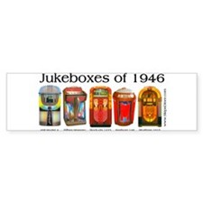 1946 Jukebox Collection Bumper Bumper Sticker