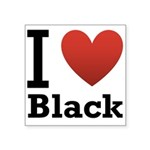 i-love-black-darkkkk-tee.png Square Sticker 3