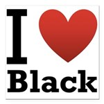 i-love-black-darkkkk-tee.png Square Car Magnet 3