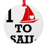 i-love-to-sail.png Round Ornament