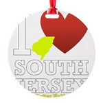 I love South Jersey Round Ornament
