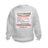 Bureaucracy Defined Sweatshirt
