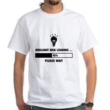 Brilliant Idea Loading Shirt