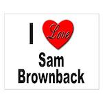 I Love Sam Brownback Small Poster
