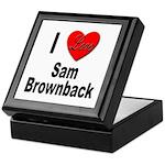 I Love Sam Brownback Keepsake Box