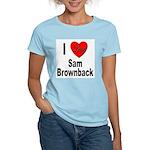 I Love Sam Brownback Women's Pink T-Shirt