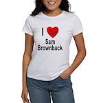 I Love Sam Brownback (Front) Women's T-Shirt