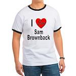 I Love Sam Brownback (Front) Ringer T