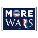 More Wars Anti Obama Romney Banner