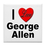 I Love George Allen Tile Coaster