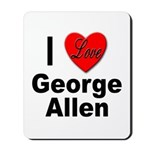 I Love George Allen Mousepad